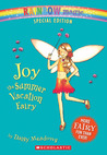 Joy The Summer Vacation Fairy (Rainbow Magic)