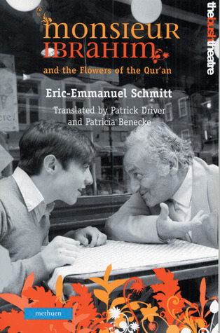 Monsieur Ibrahim and The Flowers of the Qur'an by Éric-Emmanuel Schmitt