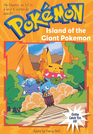 Island of the Giant Pokemon by Tracey West