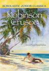 Download Robinson Crusoe (Scholastic Junior Classics)