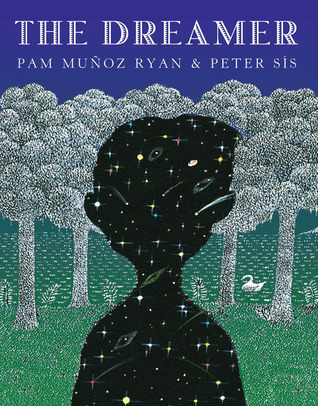 The Dreamer by Pam Muñoz Ryan