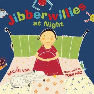 Jibberwillies At Night by Rachel Vail
