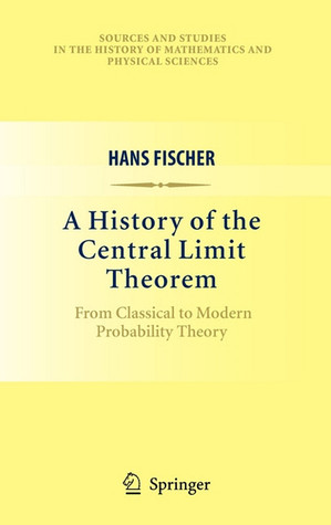 A History of the Central Limit Theorem: From Classical to Modern Probability Theory