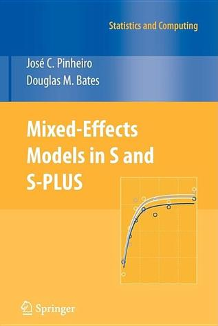 Mixed-Effects Models in S and S-Plus by José C. Pinheiro