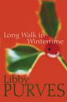 A Long Walk in Wintertime