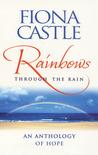 Rainbows Through the Rain: An Anthology of Hope