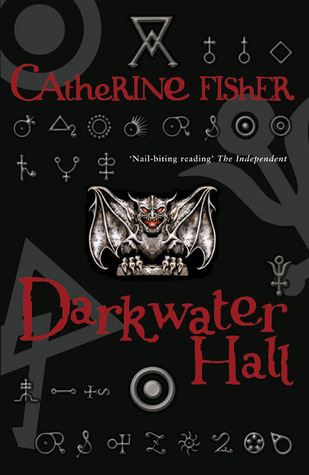 Darkwater Hall by Catherine Fisher