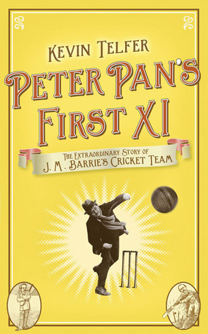 Peter Pan's First XI by Kevin Telfer