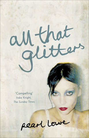 All That Glitters by Pearl Lowe