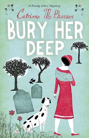 Bury Her Deep by Catriona McPherson
