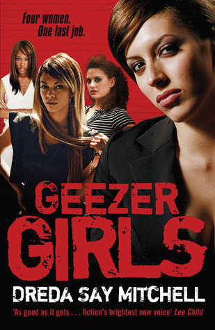 Geezer Girls (Gangland Girls #1)