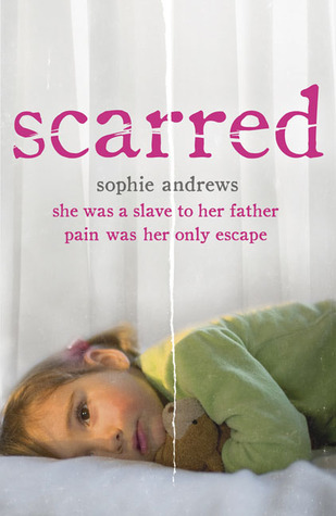 Scarred: She was a slave to her father. Pain was her only escape.