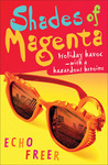 Shades of Magenta: Holiday Havoc with a Hazardous Heroine (Magenta Orange, #4)