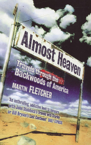 Almost Heaven by Martin  Fletcher