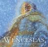 Wenceslas by Geraldine McCaughrean