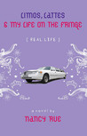 Limos, Lattes & My Life on the Fringe (Real Life, #4)