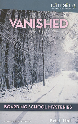 Vanished (Boarding School Mysteries, #1)...
