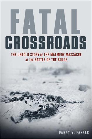 Fatal Crossroads by Danny S. Parker