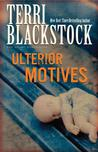 Ulterior Motives (Sun Coast Chronicles, #3)