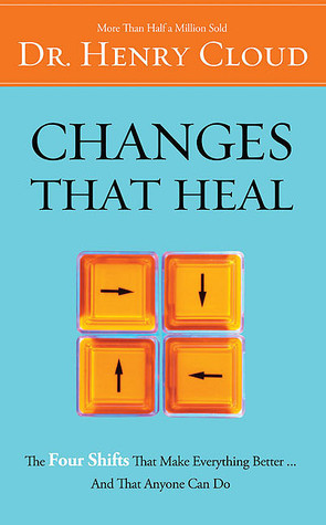 Changes That Heal: How to Understand the Past to Ensure a Healthier Future