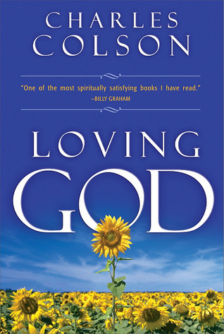 Loving God by Charles W. Colson
