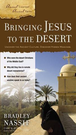 Bringing Jesus to the Desert by Brad Nassif
