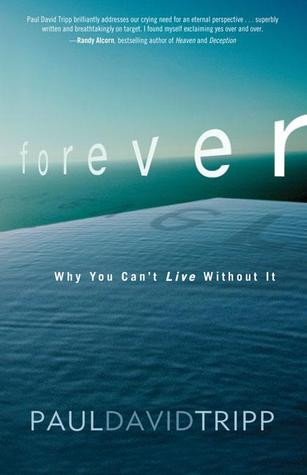 Forever: Living with Eternity in View
