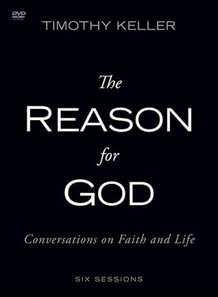 The Reason for God: Conversations on Faith and Life, Study Guide & DVD