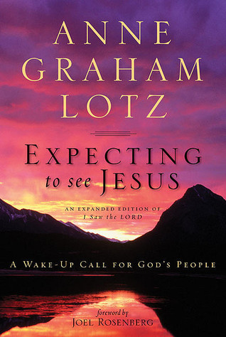 Expecting to See Jesus: A Wake-Up Call for Gods People