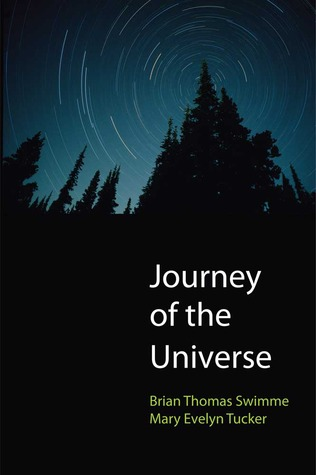 Journey of the Universe by Brian Swimme
