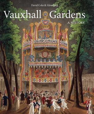 Vauxhall Gardens: A History