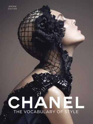 Chanel: The Vocabulary of Style by Jerome Gautier