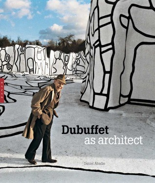 Dubuffet as Architect