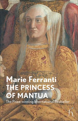 The Princess of Mantua