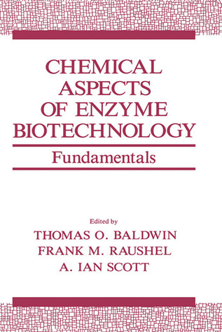 Chemical Aspects of Enzyme Biotechnology: Fundamentals