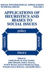 Applications of Heuristics and Biases to Social Issues