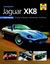 You & Your Jaguar XK8: Buying,Enjoying,Maintaining,Modifying