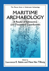 Maritime Archaelogy: A Reader of Substantive and Theoretical Contributions