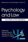 Psychology and Law: The State of the Discipline