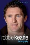 Robbie Keane: The Biography