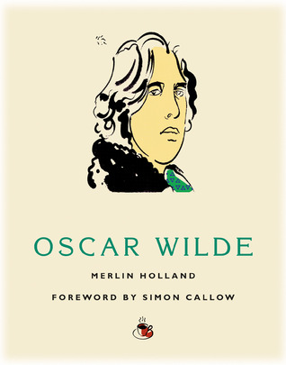 Coffee with Oscar Wilde by Merlin Holland