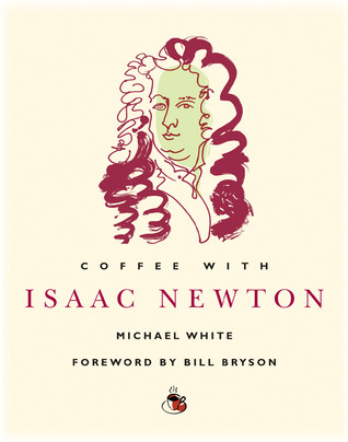 Coffee with Isaac Newton