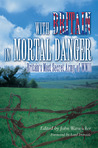 With Britain In Mortal Danger: Britain's Most Secret Army In Wwii