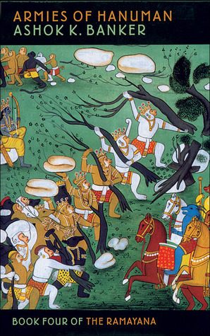 Armies of Hanuman (Ramayana, #4)