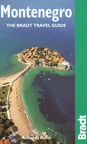 Montenegro: The Bradt Travel Guide