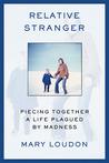 Relative Stranger...