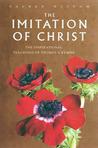 Imitation of Christ: The Inspirational Teachings of Thomas a Kempis