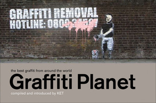 Graffiti Planet: The Best Graffiti from Around the World