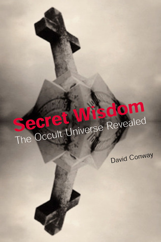 Secret Wisdom: The Occult Universe Revealed
