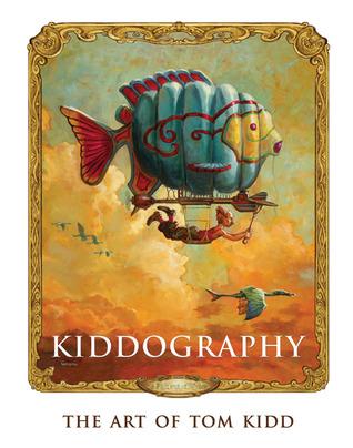 Kiddography: The Art and Life of Tom Kidd